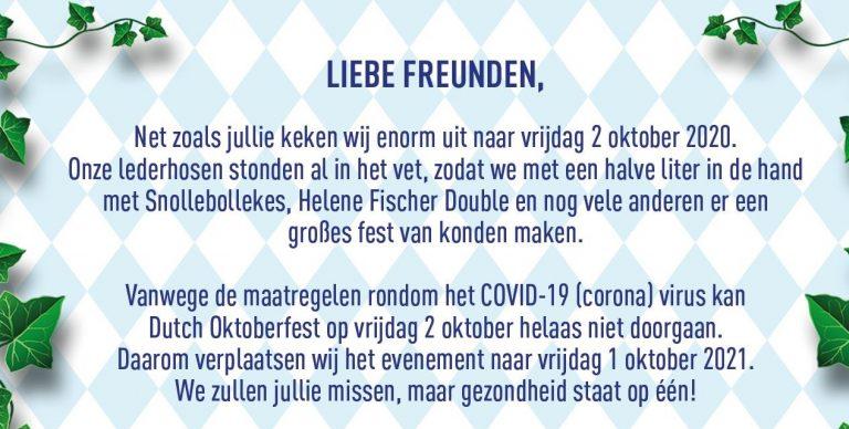 Dutch Oktoberfest verplaatst.